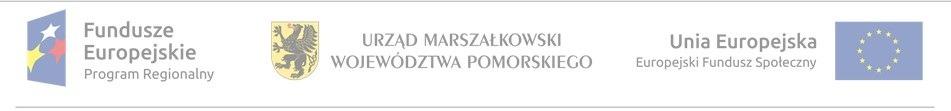 pasek z logotypem Funduszy Europejskich, Urzędu Marszałkowskiego Województwa Pomorskiego i Europejskiego Funduszu Społecznego Unii Europejskiej