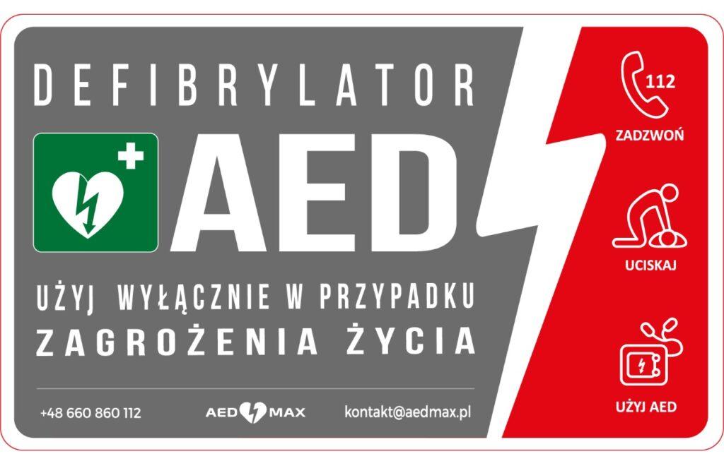 Grafika - tabliczka informacyjna Defibrylator AED użyj wyłącznie w przpadku zagrożenia życia